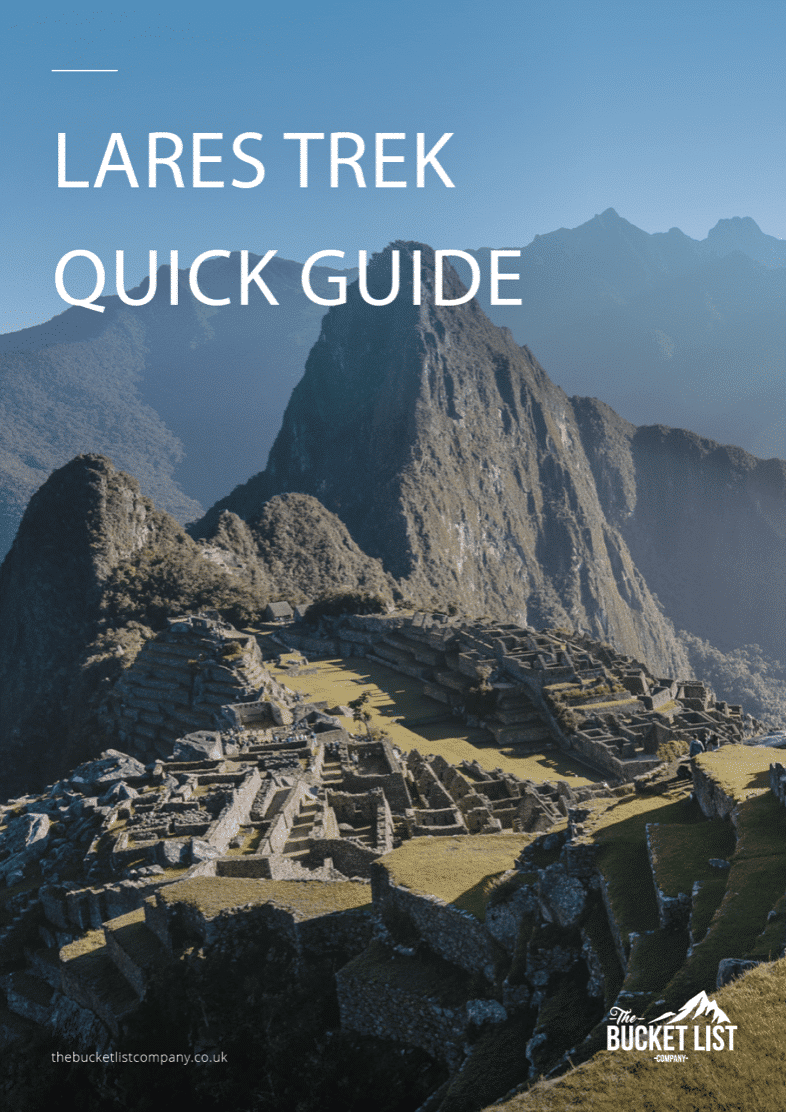 Lares Trek to Machu Picchu Free Guide
