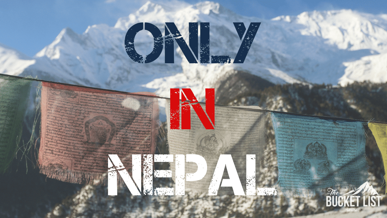 ONLY IN NEPAL