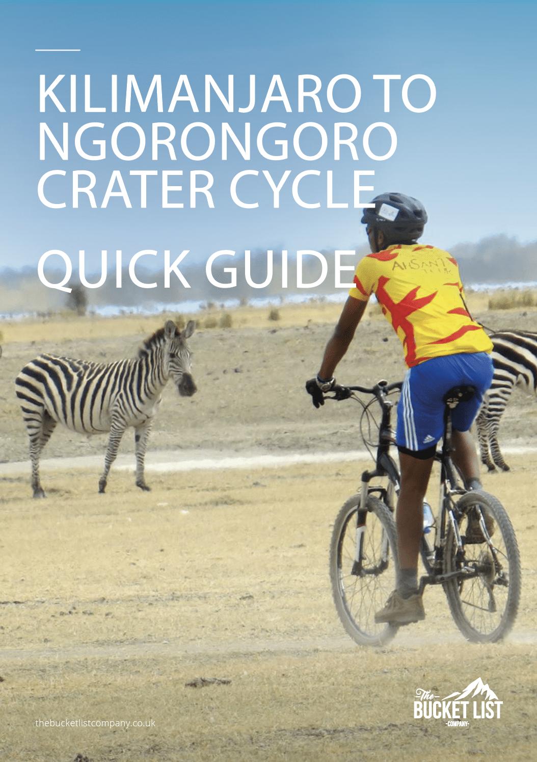 Kilimanjaro-Ngorongoro Cycle Tour Free Guide