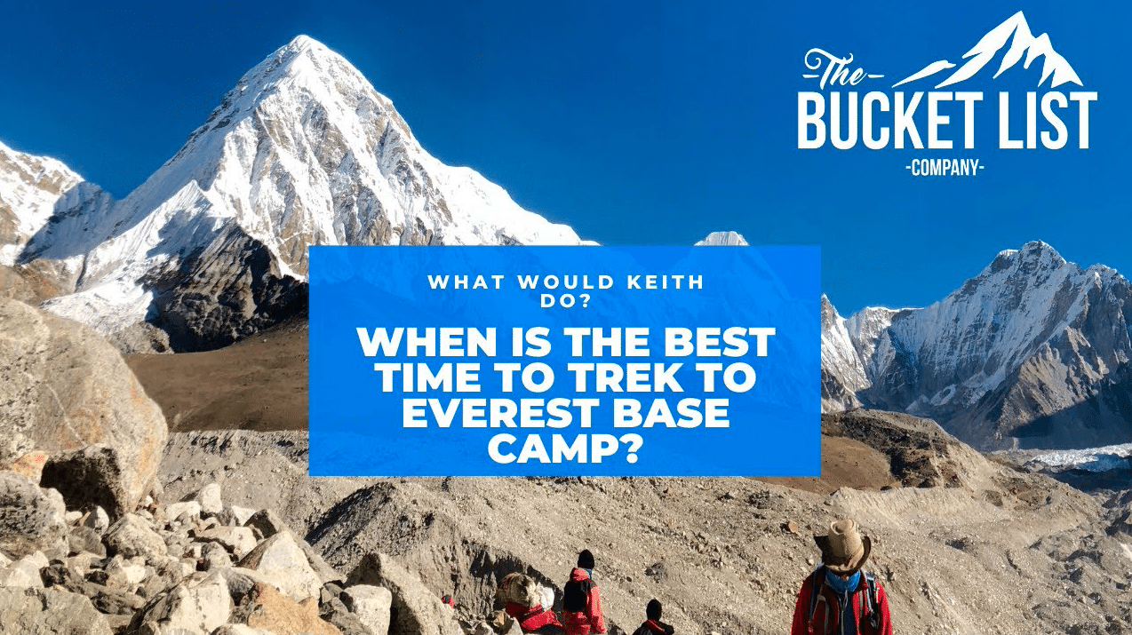 when is the best time to trek to Everest Base Camp?