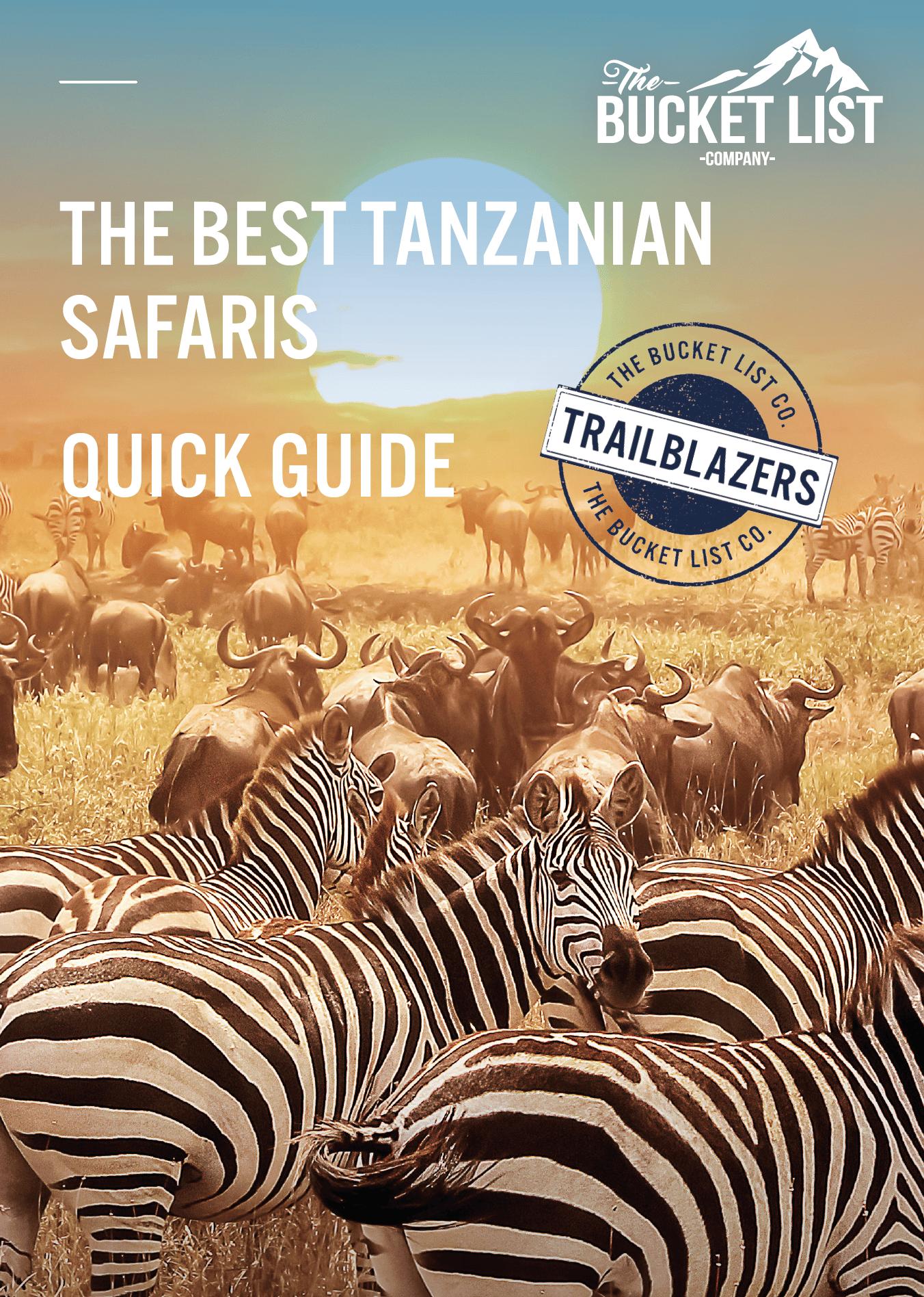 The Best Tanzanian Safari Free Guide